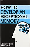 img - for How to Develop an Exceptional Memory book / textbook / text book