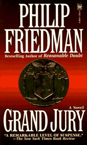 Grand Jury, Philip Friedman