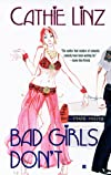Bad Girls Don&#39;t