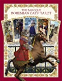 The Baroque Bohemian Cats' Tarot kit (Boxed Set)