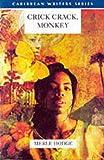 Crick Crack, Monkey (Caribbean Writers Series)