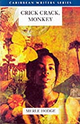 Crick Crack, Monkey (Caribbean Writers Series)