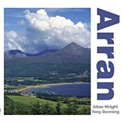 Arran by Allan Wright and Tony Bonning