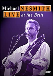Michael Nesmith - Live at the Britt