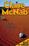 Death Understood: A Dennis Cleever Thriller (Denise Cleever Thriller) (156280264X) by McNab, Claire