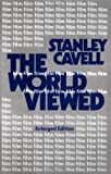 The World Viewed: Reflections on the Ontology of Film, Enlarged Edition
