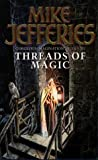 Threads Of Magic (0006482627) by Mike Jefferies