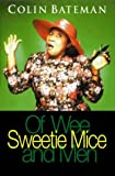 Of Wee Sweetie Mice and Men (0006496121) by Bateman, Colin