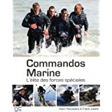 Commandos marines - L'elite des force specialespar Franck Jubelin