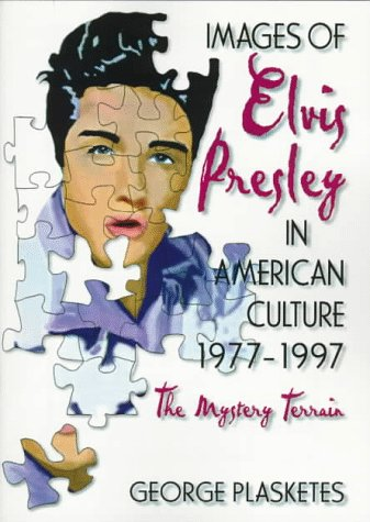 Images Of Elvis Presley In American Culture, 1977¿1997: The Mystery Terrain front-941667
