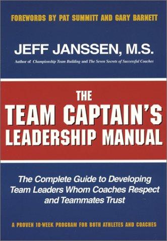 Read the team captains leadership manual by jeff janssen free 51x173febelsl500g fandeluxe Gallery