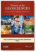 Women in the Geosciences: Practical, Positive Practices Toward Parity (Special Publications)