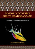 Diving Indonesia's Birds Head Seascape