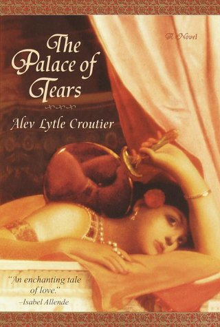 The Palace of Tears, Alev Lytle Croutier