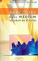 Parcours d'une médium au coeur du cristal
