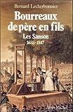 """Afficher """"Bourreaux de père en fils, les Sanson : 1688-1847"""""""