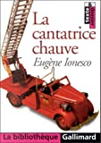 LA Cantatrice Chauve (French Edition) (2070405788) by Eugene Ionesco
