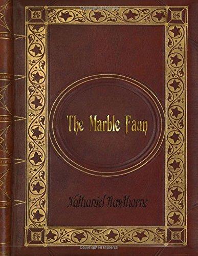Nathaniel Hawthorne - The Marble Faun