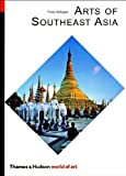 img - for Arts of Southeast Asia (World of Art) by Fiona Kerlogue (2004-10-28) book / textbook / text book