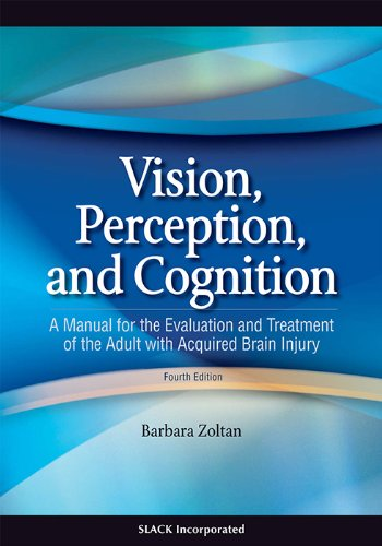 Vision, Perception, and Cognition: A Manual for the...