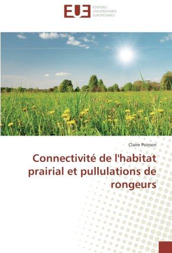 Connectivité de l'habitat prairial et pullulations de rongeurs