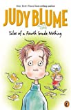 Tales of a Fourth Grade Nothing (Xover) (0142302317) by Blume, Judy