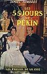 Les 55 jours de Pekin par Noel Bertram Gerson