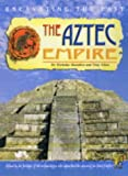 The Aztecs Empire (Excavating the Past) (0431142416) by Saunders, Nicholas J.