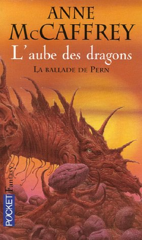 La Ballade de Pern, Tome 1 : L'aube des dragons [Roman] [MULTI]