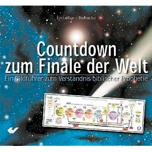 eBook Cover für  Der Countdown zum Finale der Welt Ein Bildf xFC hrer zum Verst xE4 ndnis biblischer Prophetie