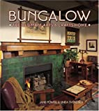 Bungalow The Ultimate Arts & Crafts Home by Jane Powell,Linda Svendsen