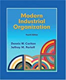 Modern Industrial Organization (4th Edition)