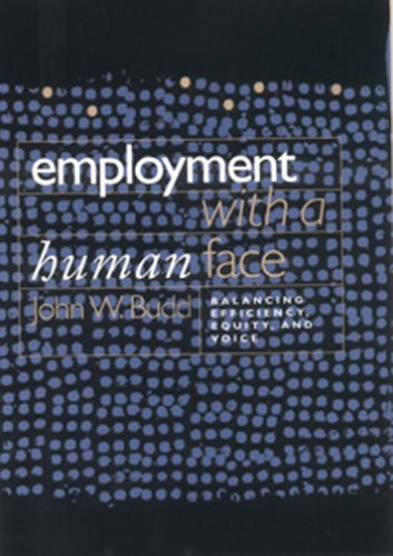Employment with a Human Face: Balancing Efficiency,...