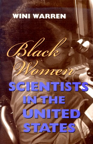 Black Women Scientists in the United States (Race, Gender, and Science)