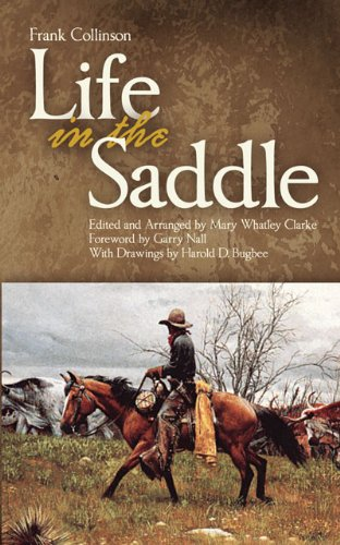 Life In The Saddle (The Western Frontier Library Series) front-652136