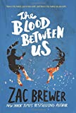 img - for The Blood Between Us book / textbook / text book
