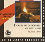Journey to the Center of the Earth (Unabridged Classics in Audio)