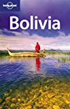 Lonely Planet Bolivia 7th Ed.: 7th Edition