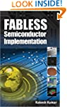Fabless Semiconductor Implementation