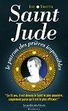 echange, troc Liz Trotta - Saint-Jude : Le patron des prières impossibles