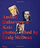 Amber, Guinevere, and Kate Photographed by Craig McDean: A Decade of Fashion Photography