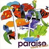パライソ-Paraiso-Tribute To Brasil