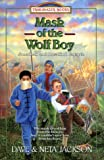 Mask of the Wolf Boy: Jonathan and Rosalind Goforth (Trailblazer Books #27) (076422011X) by Jackson, Dave and Neta