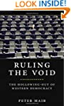 Ruling The Void: The Hollowing Of Wes...