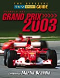 Bruce Jones Formula One Grand Prix 2003: The Official ITV Sport Guide