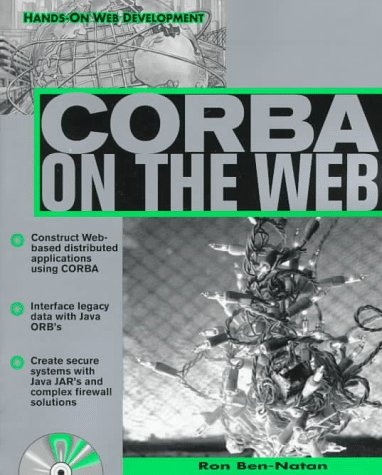 Corba on the Web (Hands-on Web Development) PDF