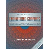 Engineering Graphics with AutoCAD Release 14 (3rd Edition) ~ James D. Bethune