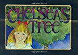 Chelseas Tree a story for Step Children and stepkids