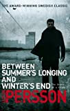 Between Summers Longing and Winters End