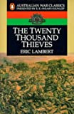 img - for The Twenty Thousand Thieves (Australian War Classics) book / textbook / text book